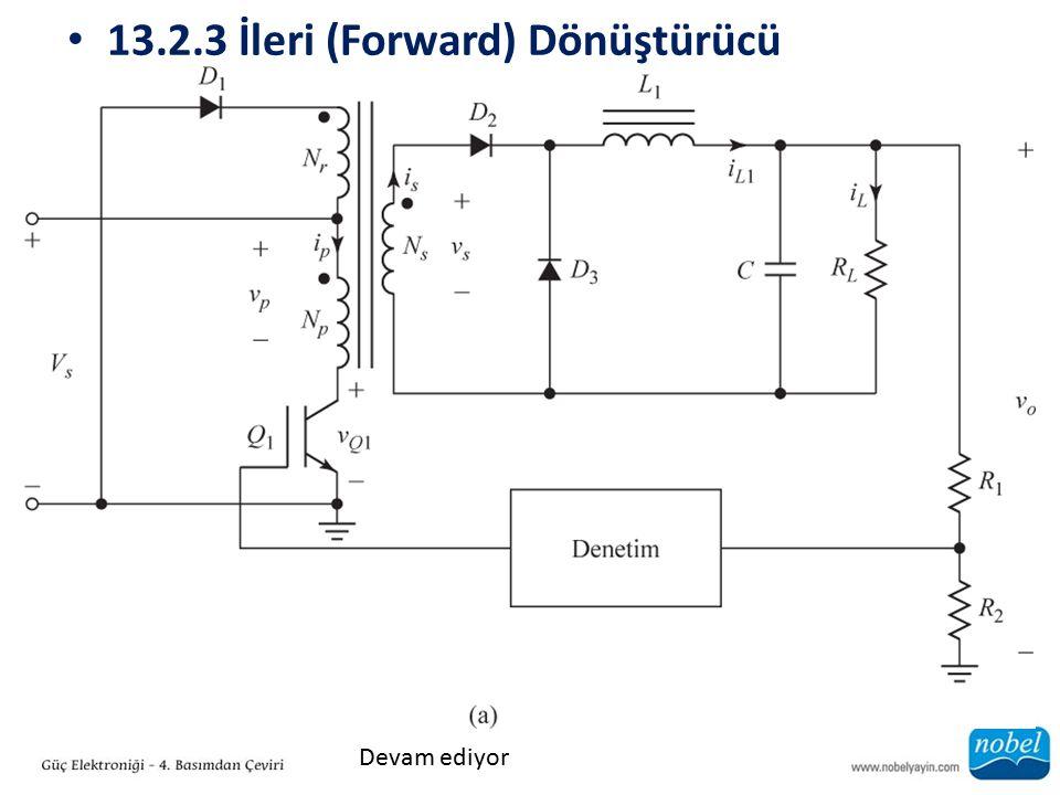 13.2.3 İleri (Forward) Dönüştürücü Devam ediyor