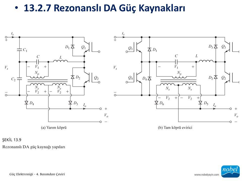 13.2.7 Rezonanslı DA Güç Kaynakları