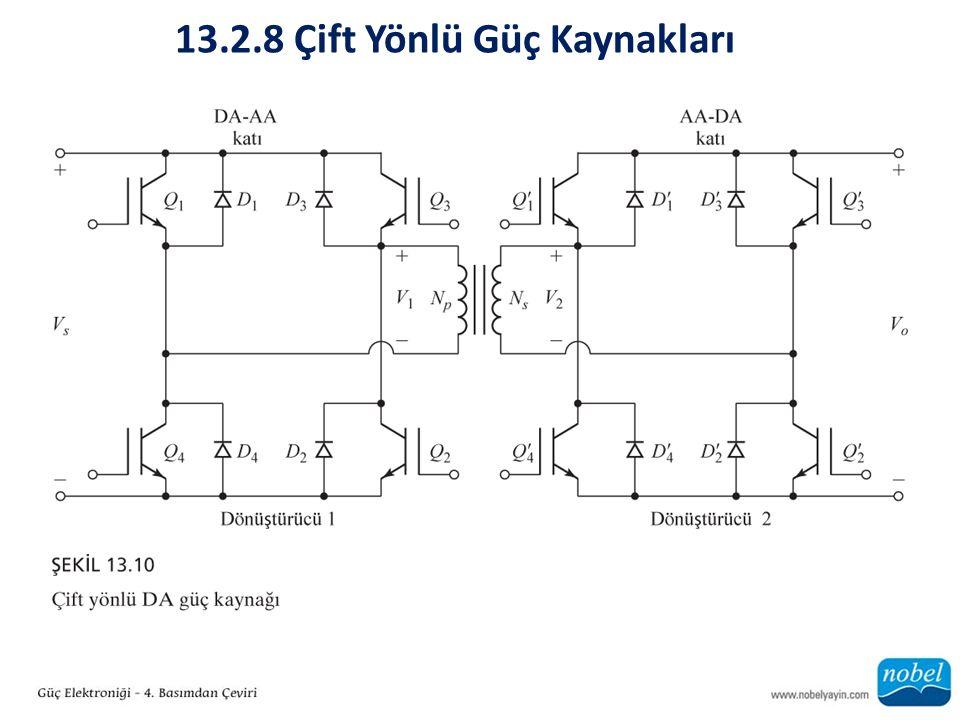 13.2.8 Çift Yönlü Güç Kaynakları