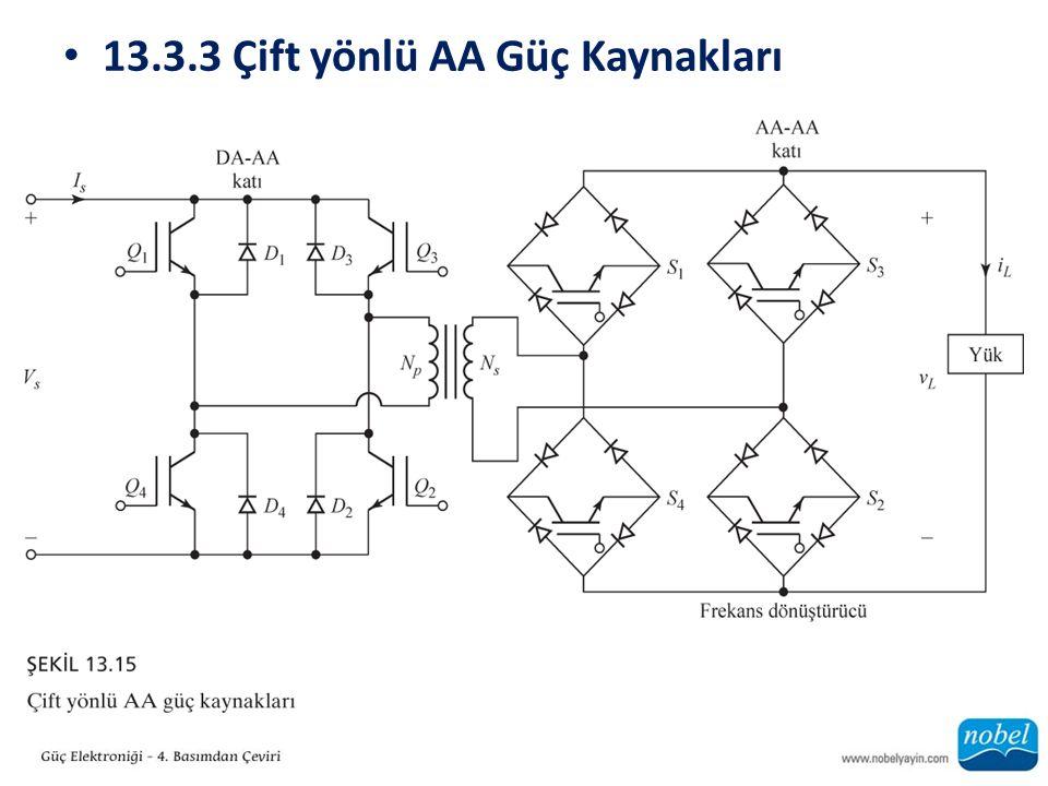 13.3.3 Çift yönlü AA Güç Kaynakları