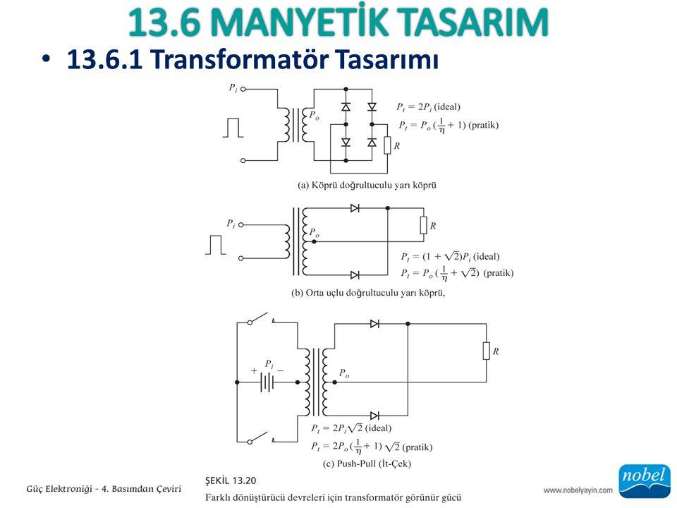 13.6.1 Transformatör Tasarımı
