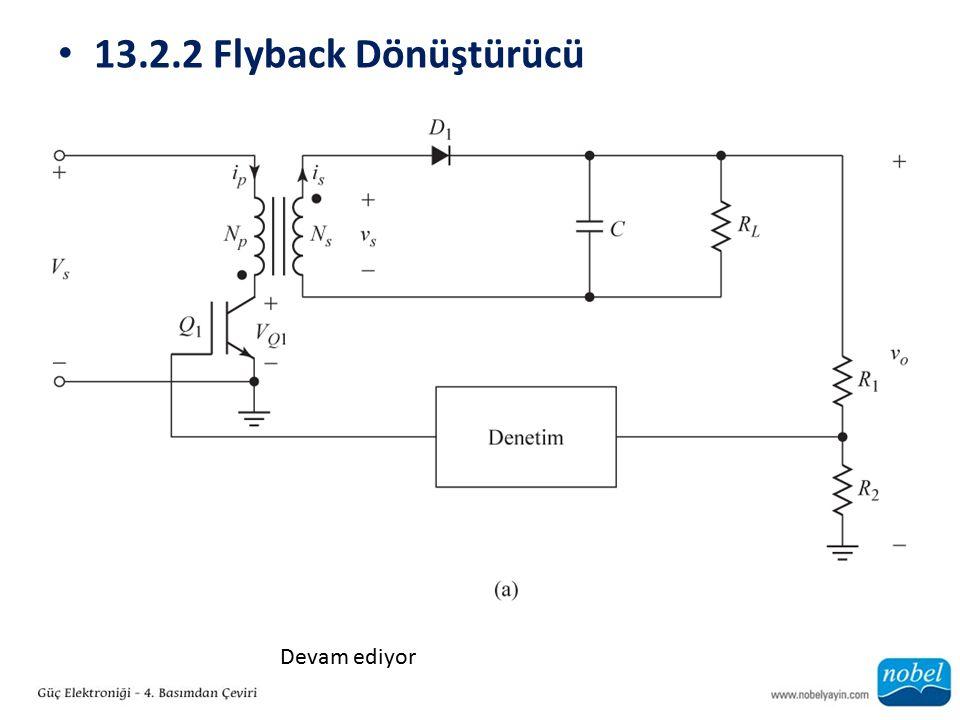 13.2.2 Flyback Dönüştürücü Devam ediyor