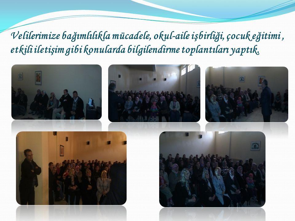 Velilerimize bağımlılıkla mücadele, okul-aile işbirliği, çocuk eğitimi, etkili iletişim gibi konularda bilgilendirme toplantıları yaptık.