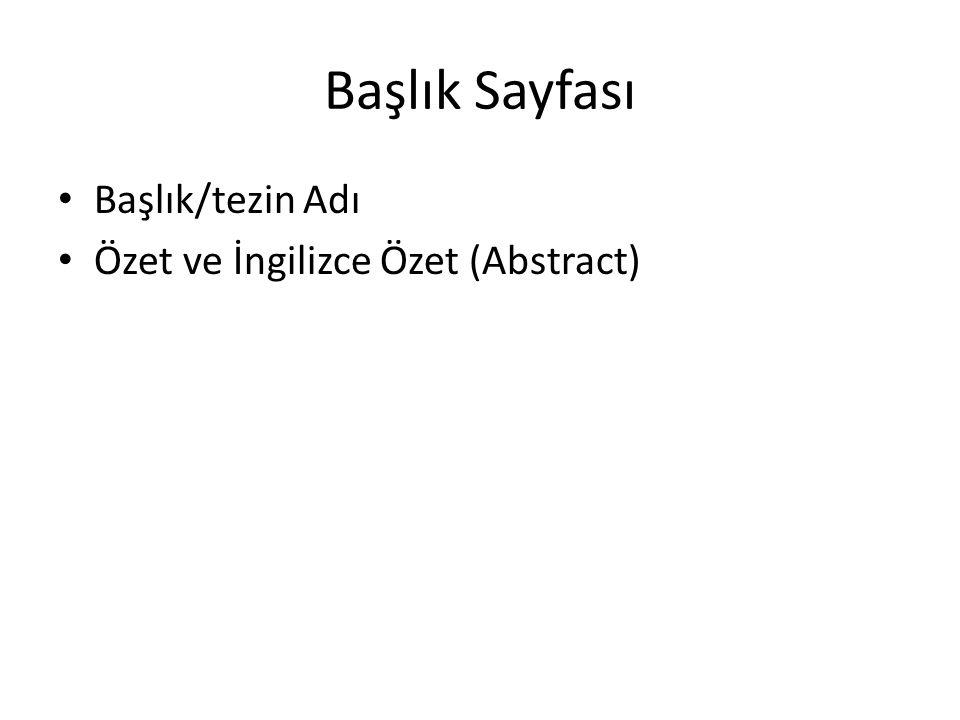 Başlık Sayfası Başlık/tezin Adı Özet ve İngilizce Özet (Abstract)