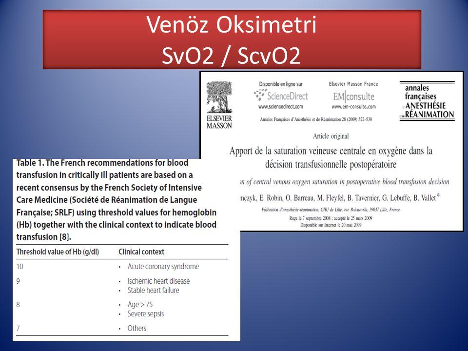 Venöz Oksimetri SvO2 / ScvO2