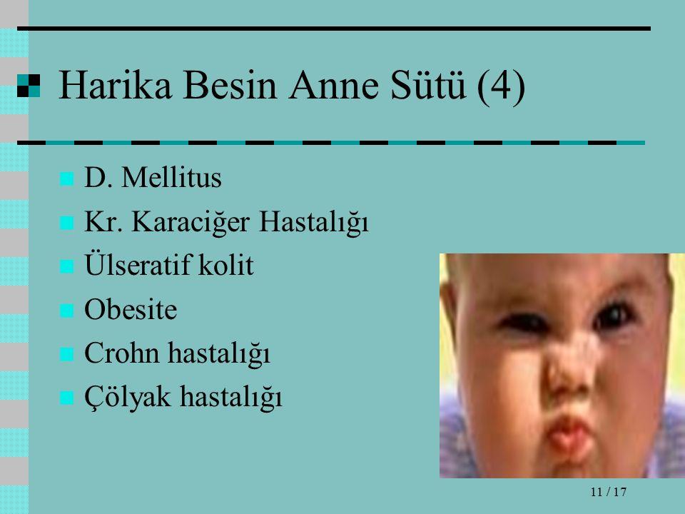 Harika Besin Anne Sütü (4) D. Mellitus Kr.