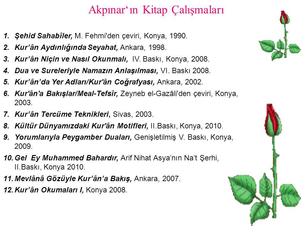 Akpınar'ın Kitap Çalışmaları 1.Şehid Sahabîler, M.