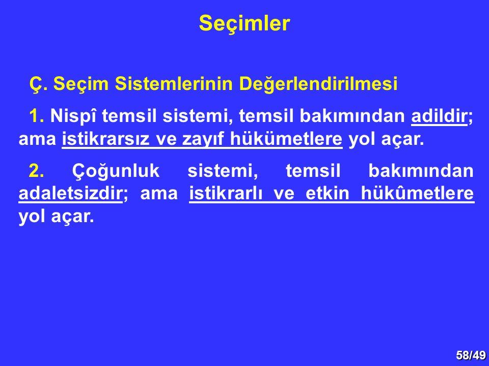 58/49 Ç.Seçim Sistemlerinin Değerlendirilmesi 1.