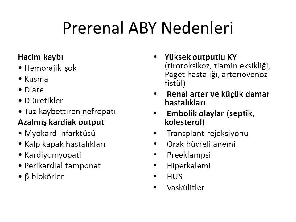 ABH tanısı klinikte halen iki ana parametreye göre konulmaktadır: Serum kreatinin düzeyi İdrar miktarı
