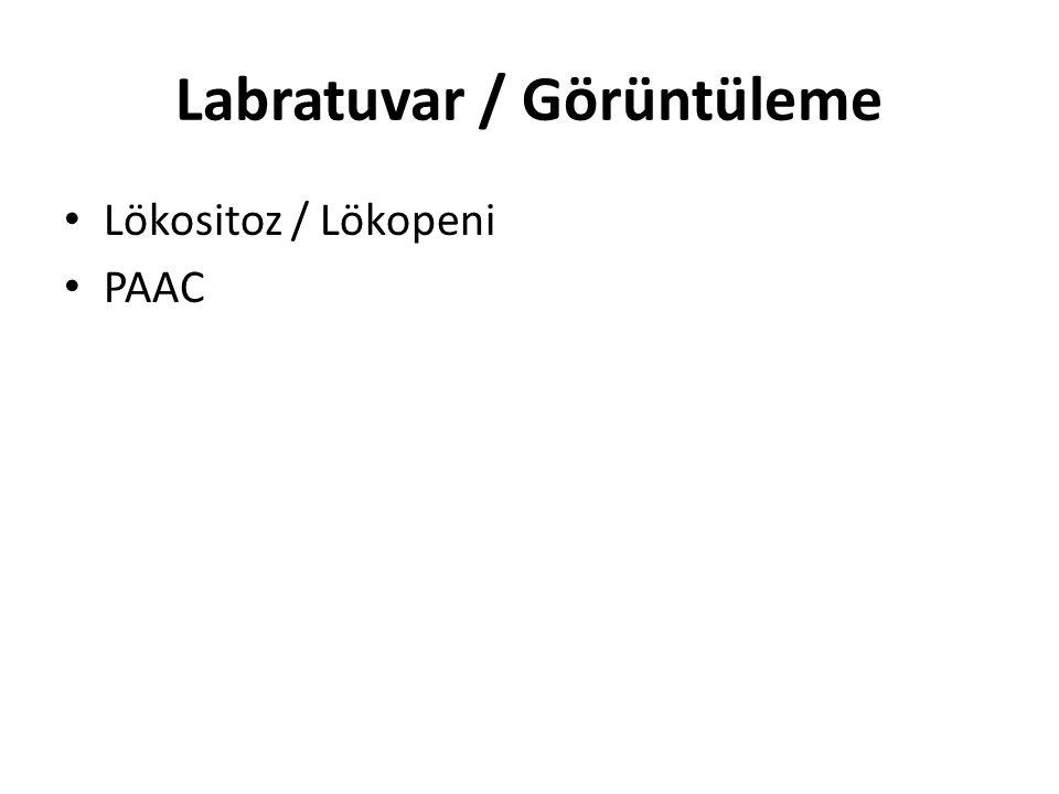 Labratuvar / Görüntüleme Lökositoz / Lökopeni PAAC