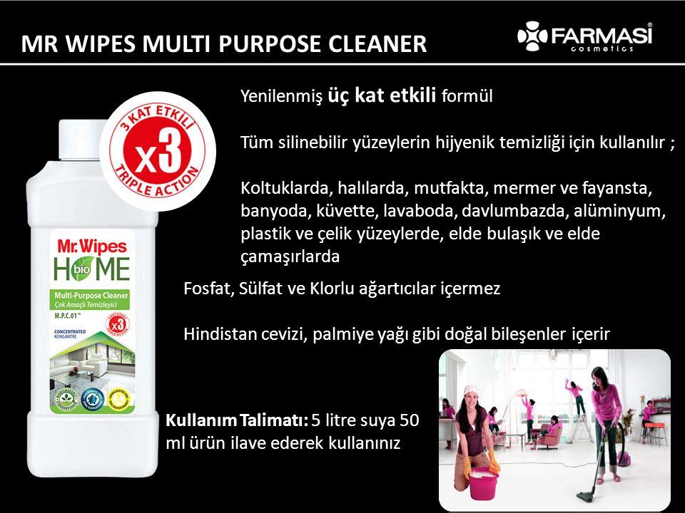 MR WIPES MULTI PURPOSE CLEANER Kullanım Talimatı: 5 litre suya 50 ml ürün ilave ederek kullanınız Yenilenmiş üç kat etkili formül Tüm silinebilir yüze