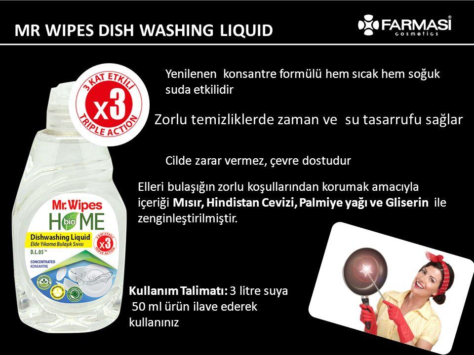 MR WIPES DISH WASHING LIQUID Yenilenen konsantre formülü hem sıcak hem soğuk suda etkilidir Zorlu temizliklerde zaman ve su tasarrufu sağlar Cilde zarar vermez, çevre dostudur Elleri bulaşığın zorlu koşullarından korumak amacıyla içeriği Mısır, Hindistan Cevizi, Palmiye yağı ve Gliserin ile zenginleştirilmiştir.