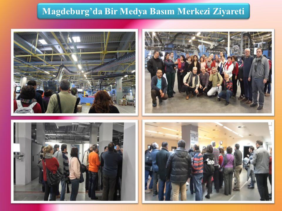 Magdeburg'da Bir Medya Basım Merkezi Ziyareti