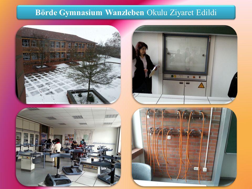 Börde Gymnasium Wanzleben Okulu Ziyaret Edildi