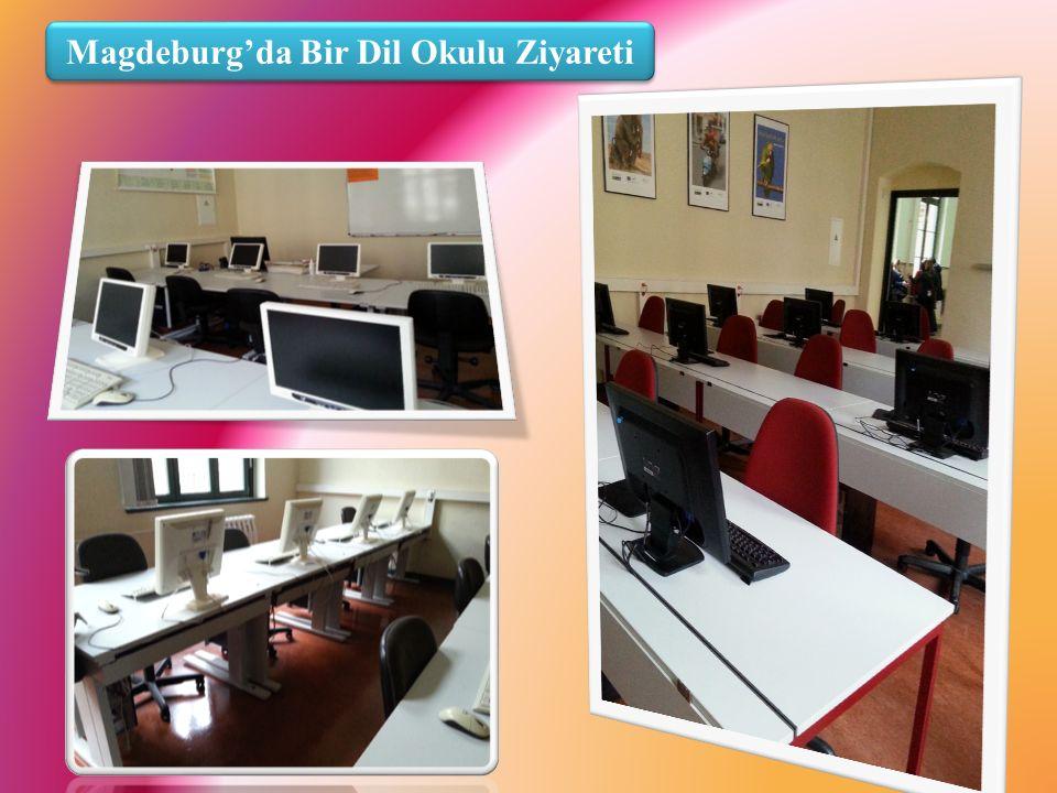 Magdeburg'da Bir Dil Okulu Ziyareti
