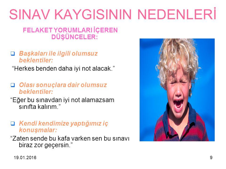 19.01.201610 SINAV KAYGINIZLA NASIL BAŞA ÇIKABİLİR SİNİZ.