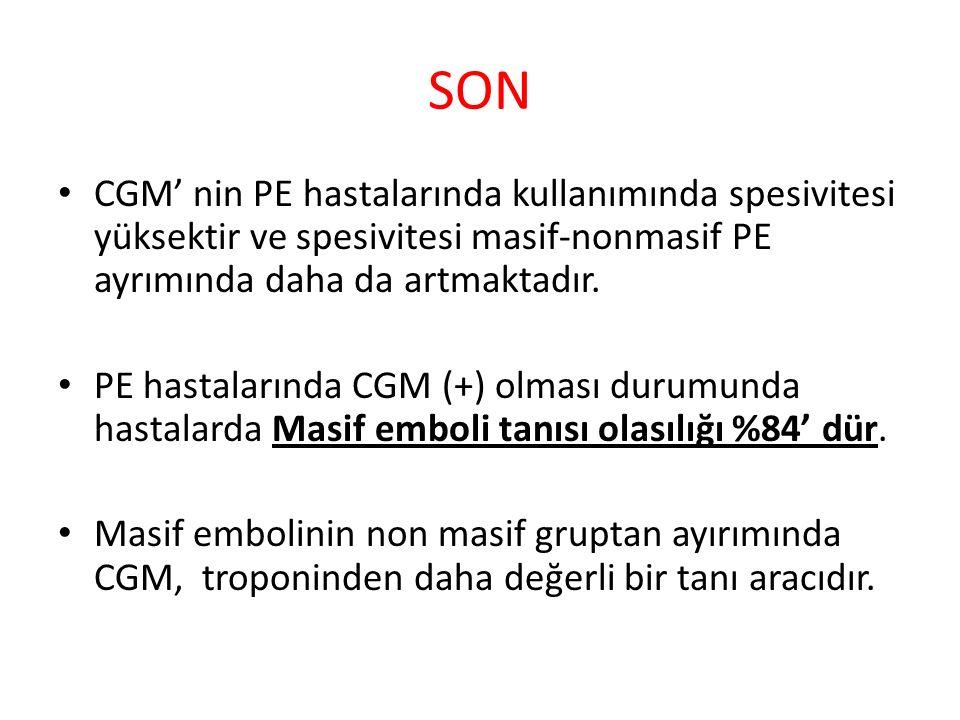 SON CGM' nin PE hastalarında kullanımında spesivitesi yüksektir ve spesivitesi masif-nonmasif PE ayrımında daha da artmaktadır.