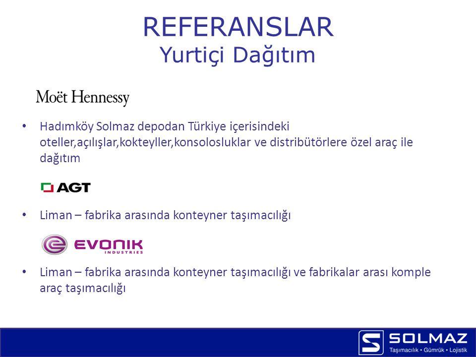 REFERANSLAR Yurtiçi Dağıtım Liman – depo – fabrika arasında konteyner ve komple araç taşımacılığı Liman – Depo arasında konteyner taşımacılığı Gebze Telform deposundan tüm Türkiye'deki fabrikalara dağıtım Özel olarak kiralanan araçların İstanbul içerisinde mağazalar arasında işletilmesi