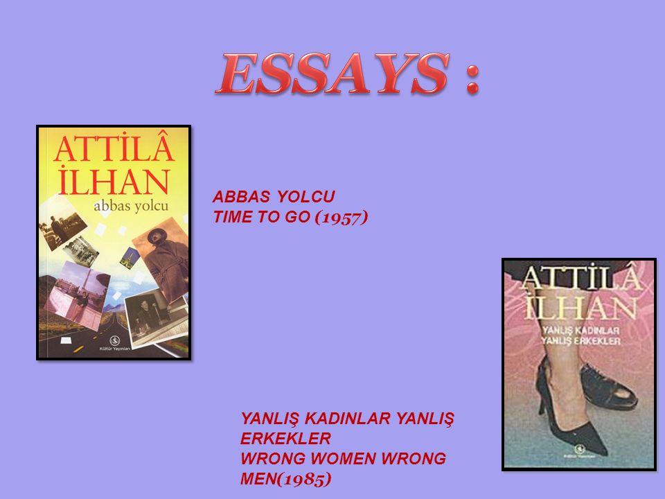 ABBAS YOLCU TIME TO GO (1957) YANLIŞ KADINLAR YANLIŞ ERKEKLER WRONG WOMEN WRONG MEN (1985)