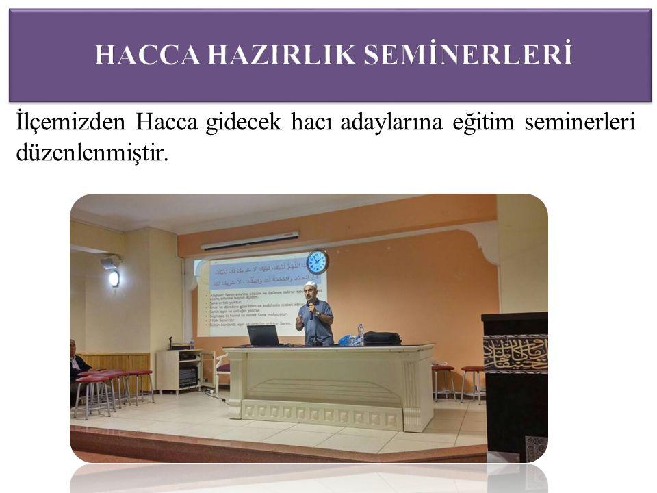 İlçemizden Hacca gidecek hacı adaylarına eğitim seminerleri düzenlenmiştir.