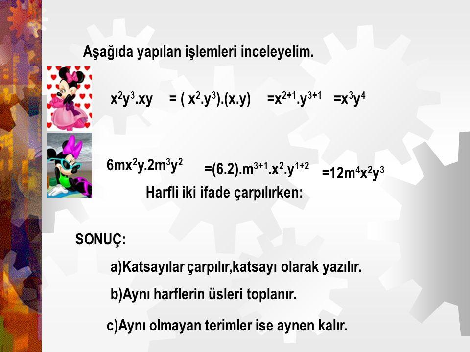 HARFLİ İFADELERLE ÇARPMA İŞLEMİ Aşağıda yapılan işlemleri inceleyelim. 3x+x+5x= (3+1+5)x=9x -4ab+7ab=(-4+7)ab=3ab Harfli ifadeler toplanırken benzer t