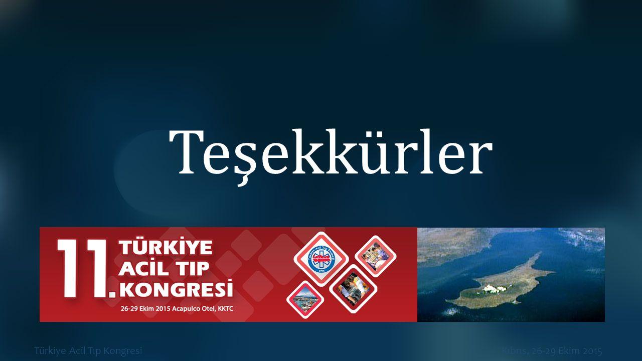 Türkiye Acil Tıp Kongresi Kıbrıs, 26-29 Ekim 2015 Teşekkürler