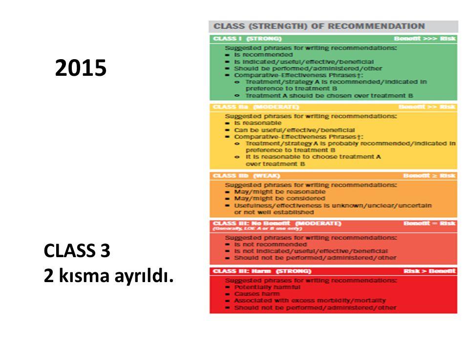CLASS 3 2 kısma ayrıldı. 2015