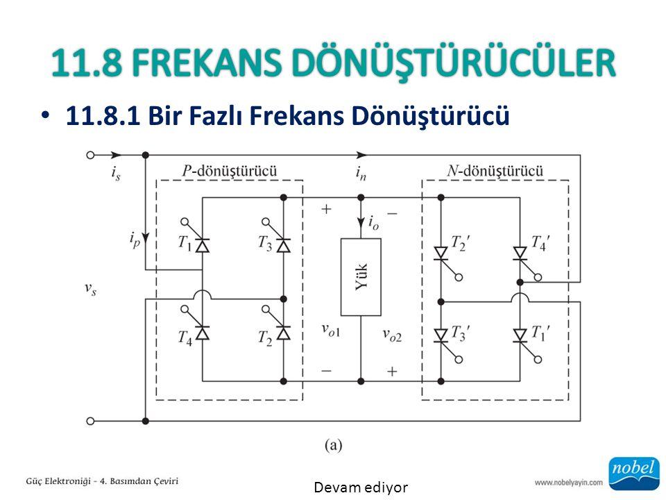 11.8.1 Bir Fazlı Frekans Dönüştürücü Devam ediyor