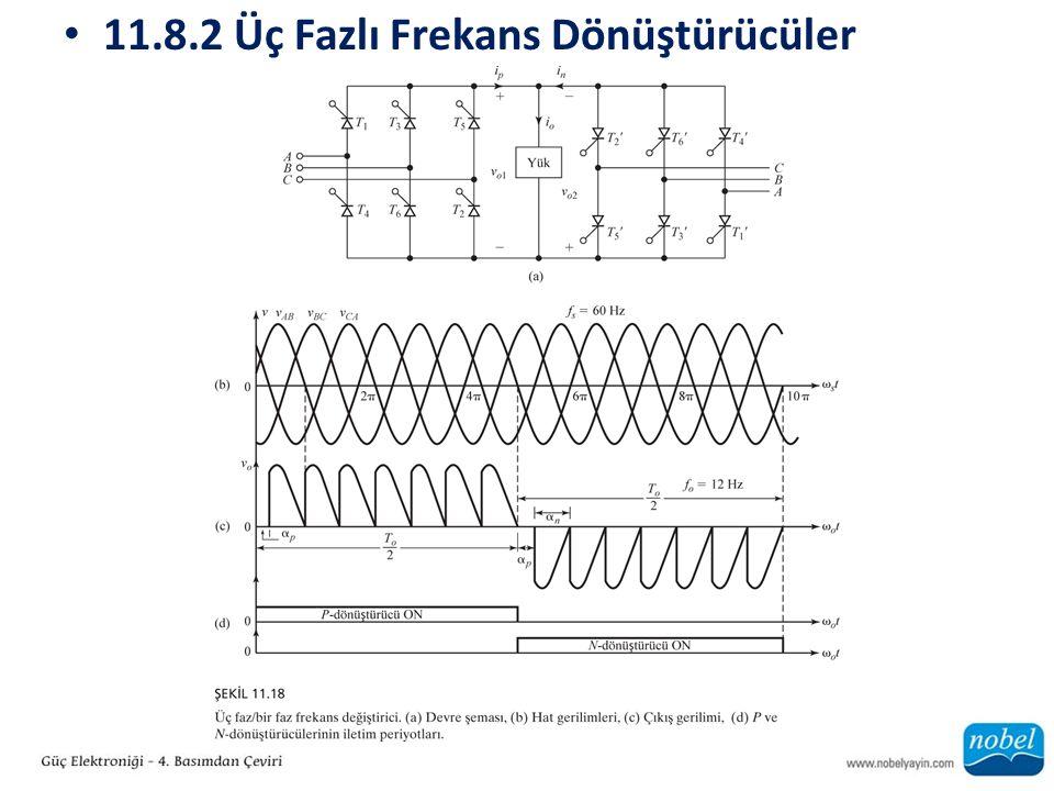 11.8.2 Üç Fazlı Frekans Dönüştürücüler