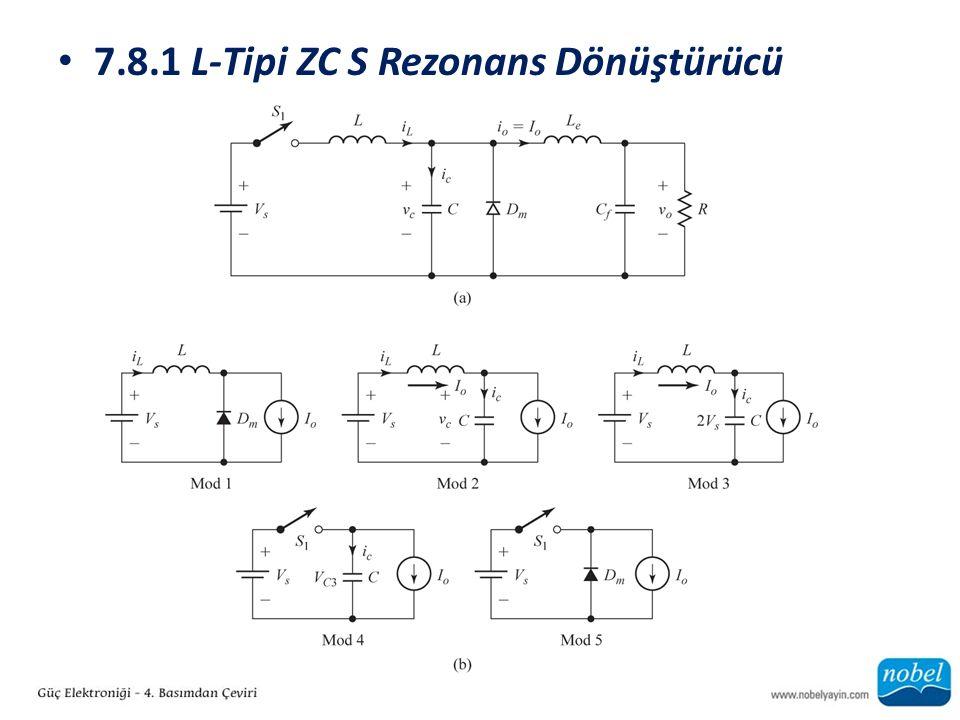 7.8.1 L-Tipi ZC S Rezonans Dönüştürücü