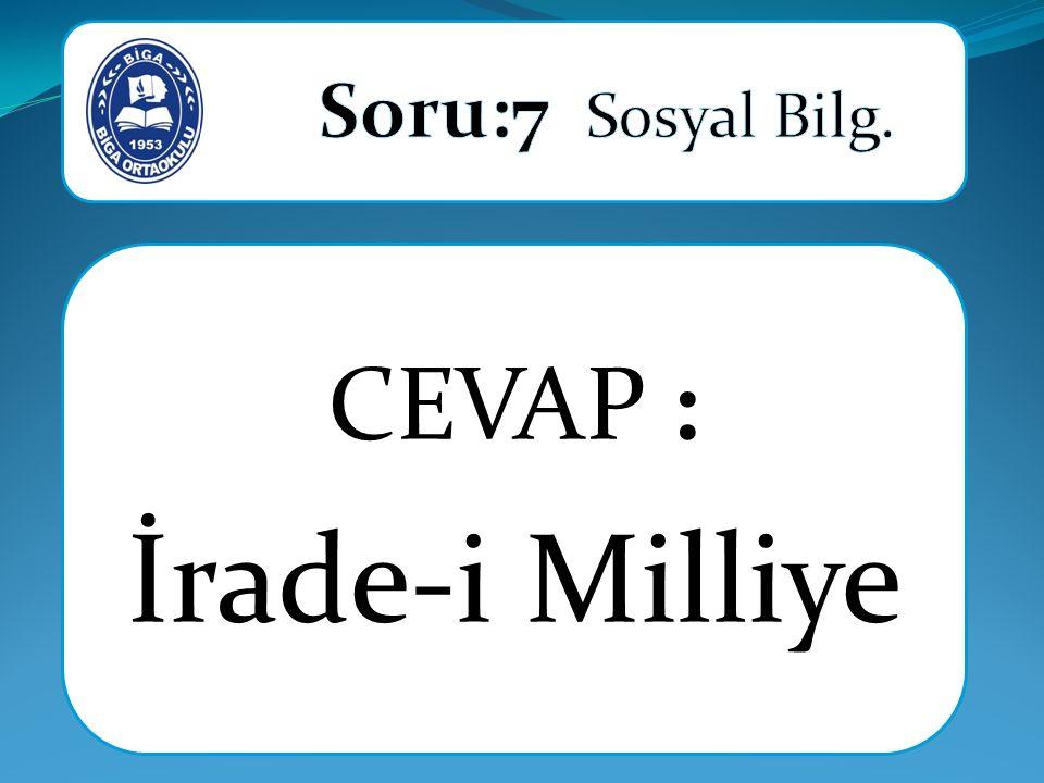 CEVAP : İrade-i Milliye