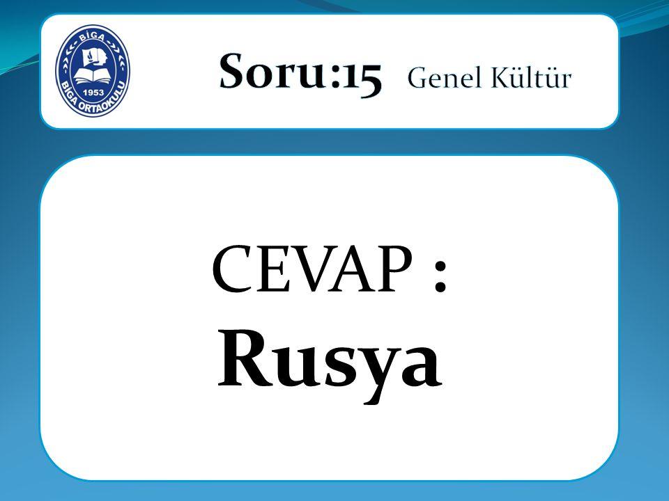 CEVAP : Rusya