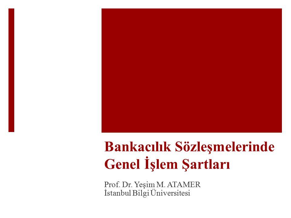 Bankacılık Sözleşmelerinde Genel İşlem Şartları Prof.