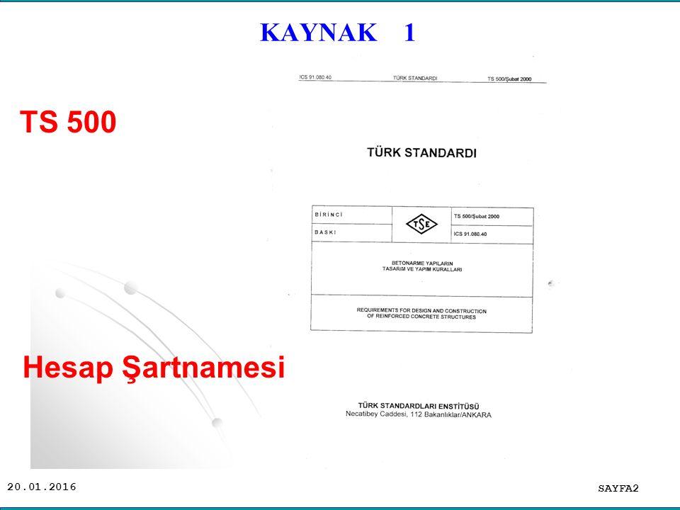 20.01.2016 KAYNAK 1 SAYFA2 TS 500 Hesap Şartnamesi