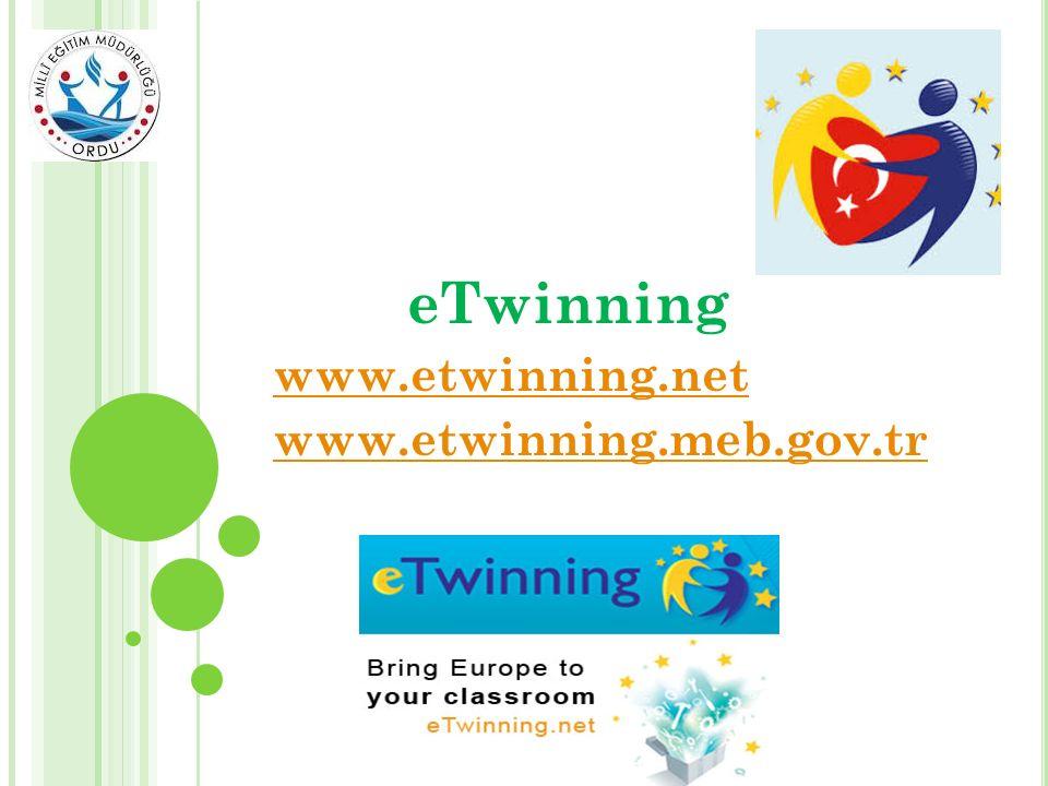 eTwinning www.etwinning.net www.etwinning.meb.gov.tr