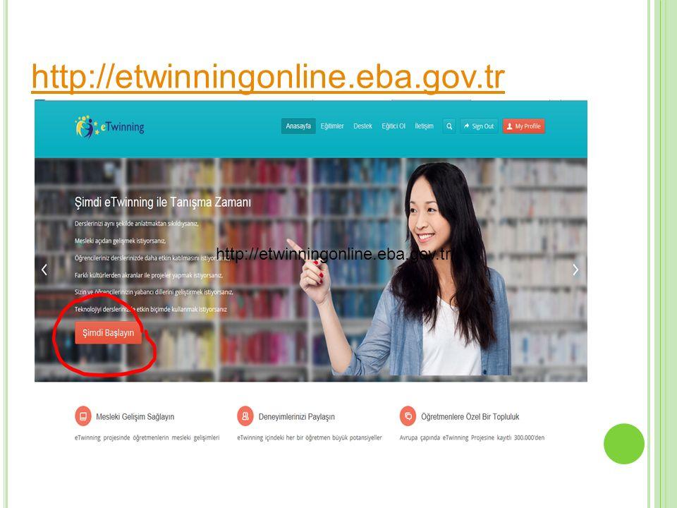 http://etwinningonline.eba.gov.tr/ http://etwinningonline.eba.gov.tr