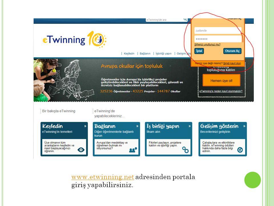 www.etwinning.netwww.etwinning.net adresinden portala giriş yapabilirsiniz.