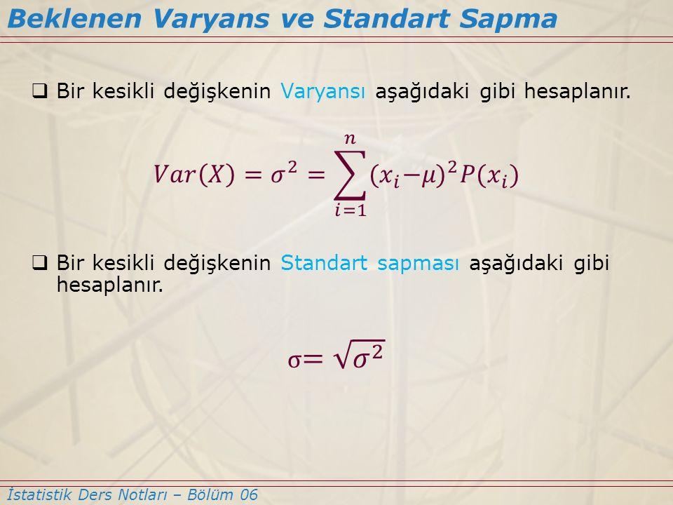 Beklenen Varyans ve Standart Sapma İstatistik Ders Notları – Bölüm 06