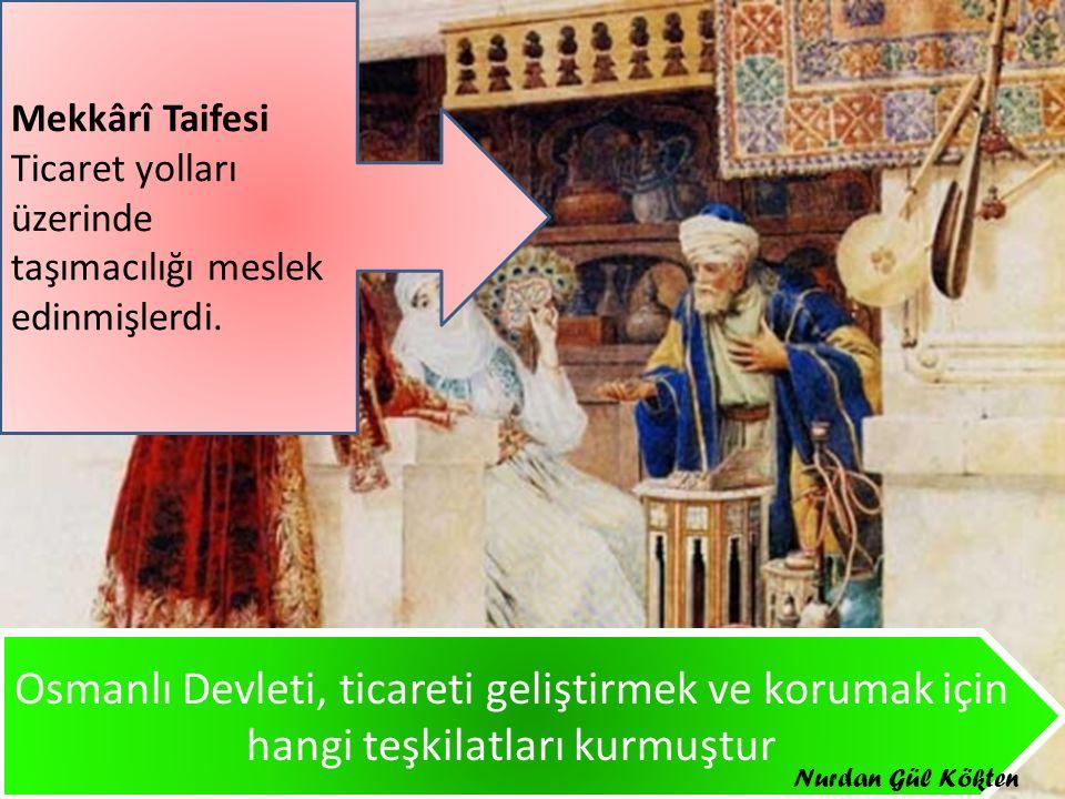 Osmanlı Devleti, ticareti geliştirmek için aldığı tedbirler nelerdir Osmanlı Devleti, İpek ve Baharat yollarını ele geçirmek için yaptığı fetihleri gösteriniz Nurdan Gül Kökten