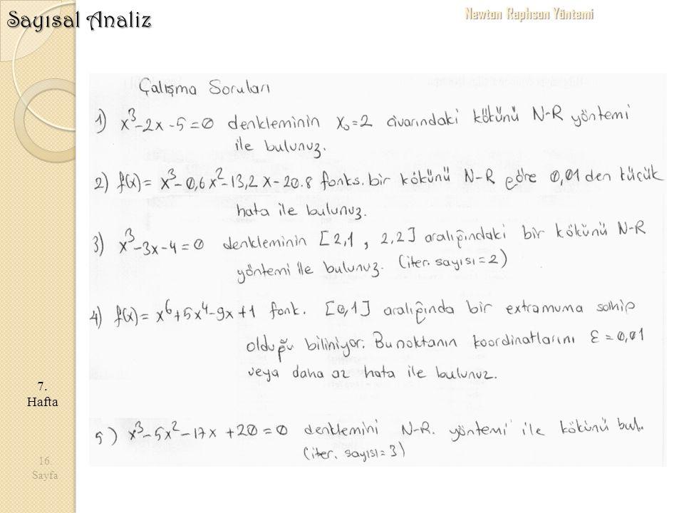 16. Sayfa 7. Hafta Sayısal Analiz Newton Raphson Yöntemi