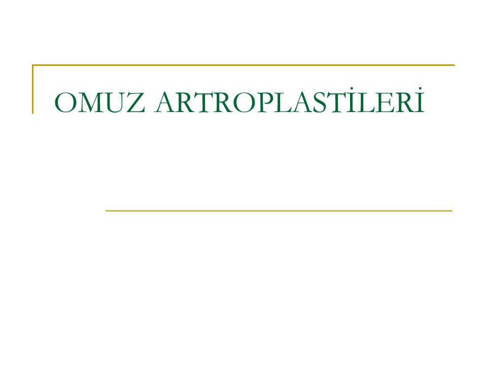 OMUZ ARTROPLASTİLERİ