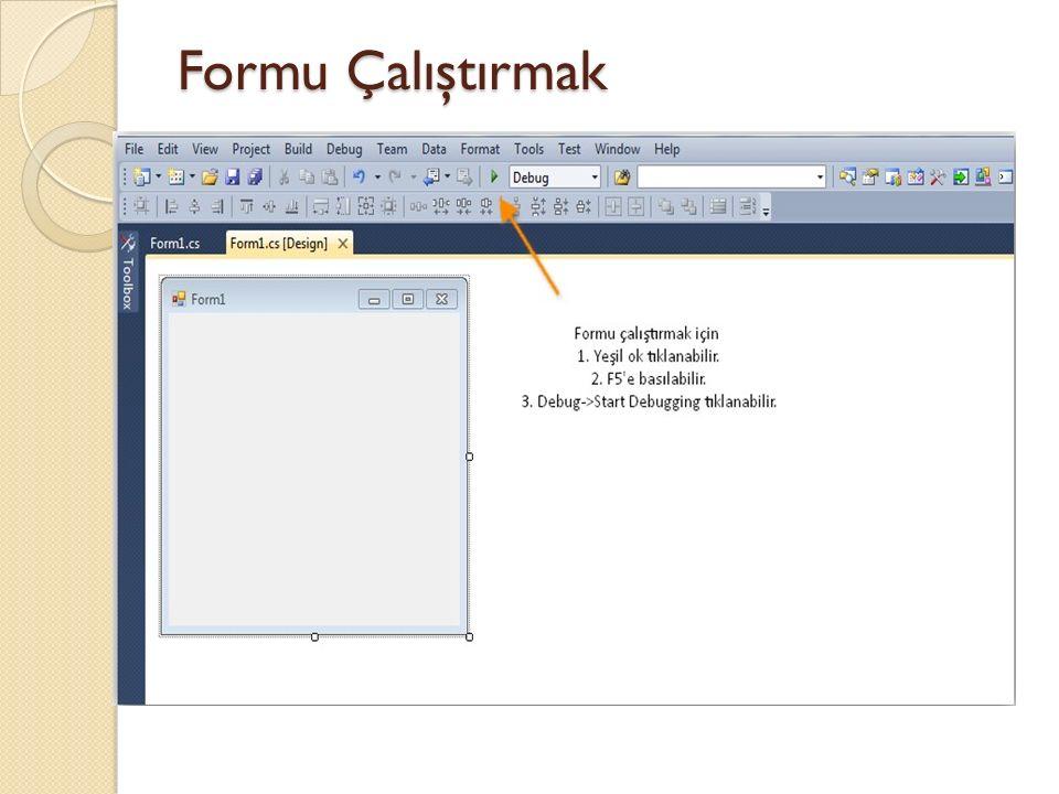 Çokça Kullanılan Form Özellikleri BackColor: Formun arka plan rengini belirleriz.