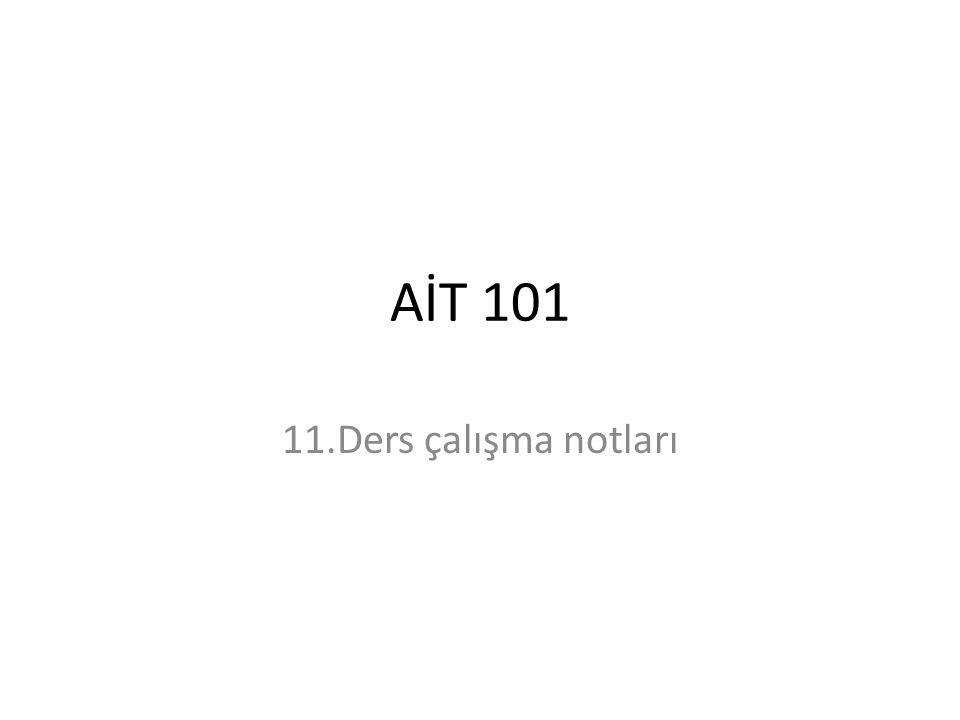 AİT 101 11.Ders çalışma notları