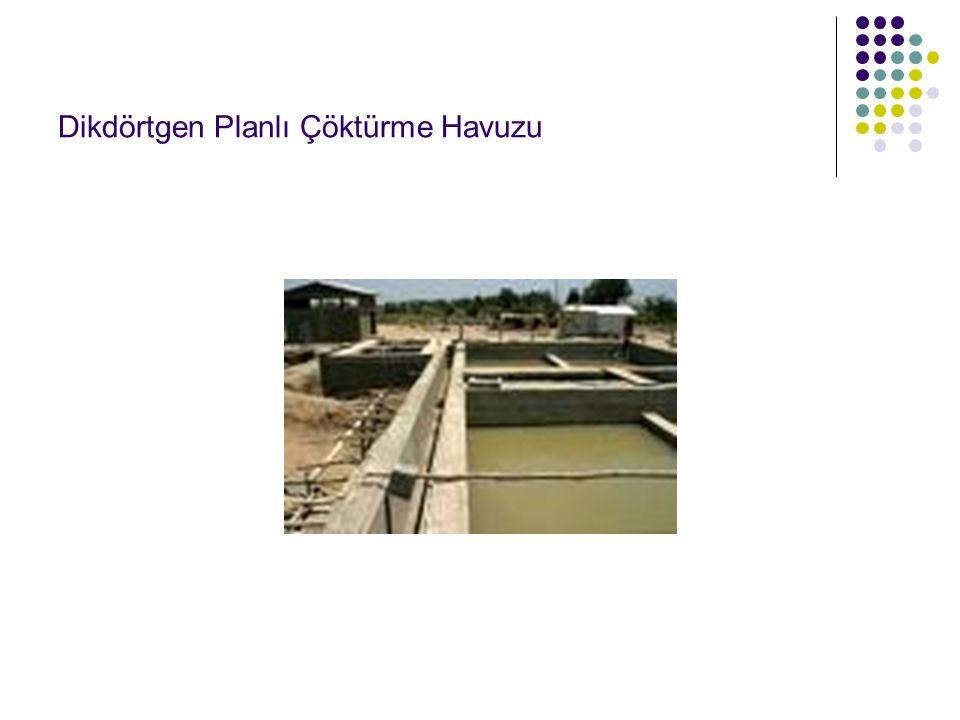 Dikdörtgen Planlı Çöktürme Havuzu