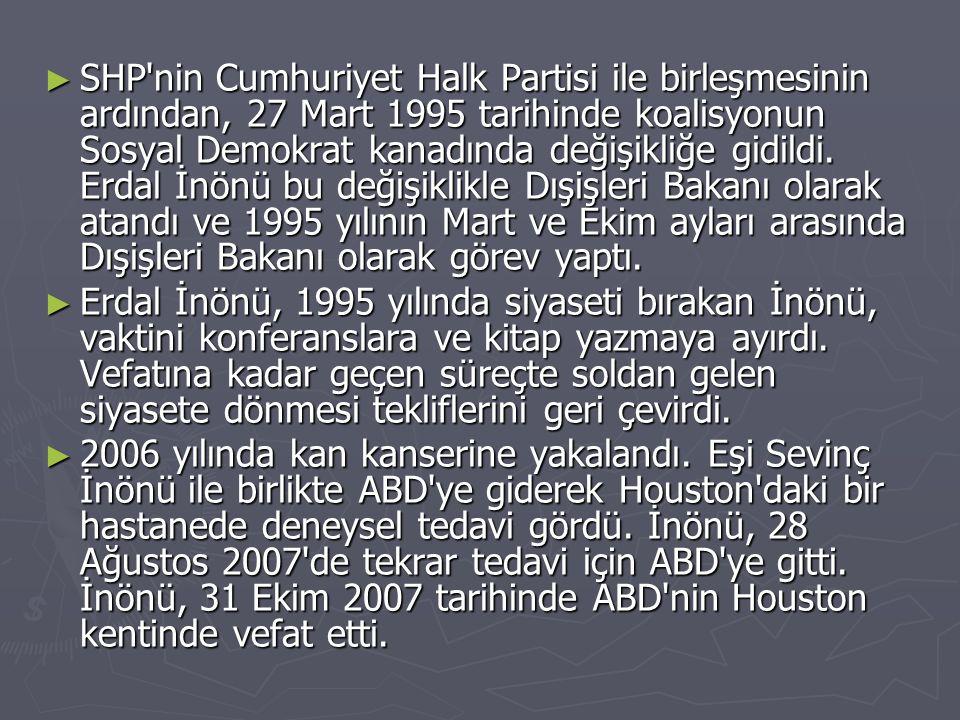 ► SHP'nin Cumhuriyet Halk Partisi ile birleşmesinin ardından, 27 Mart 1995 tarihinde koalisyonun Sosyal Demokrat kanadında değişikliğe gidildi. Erdal