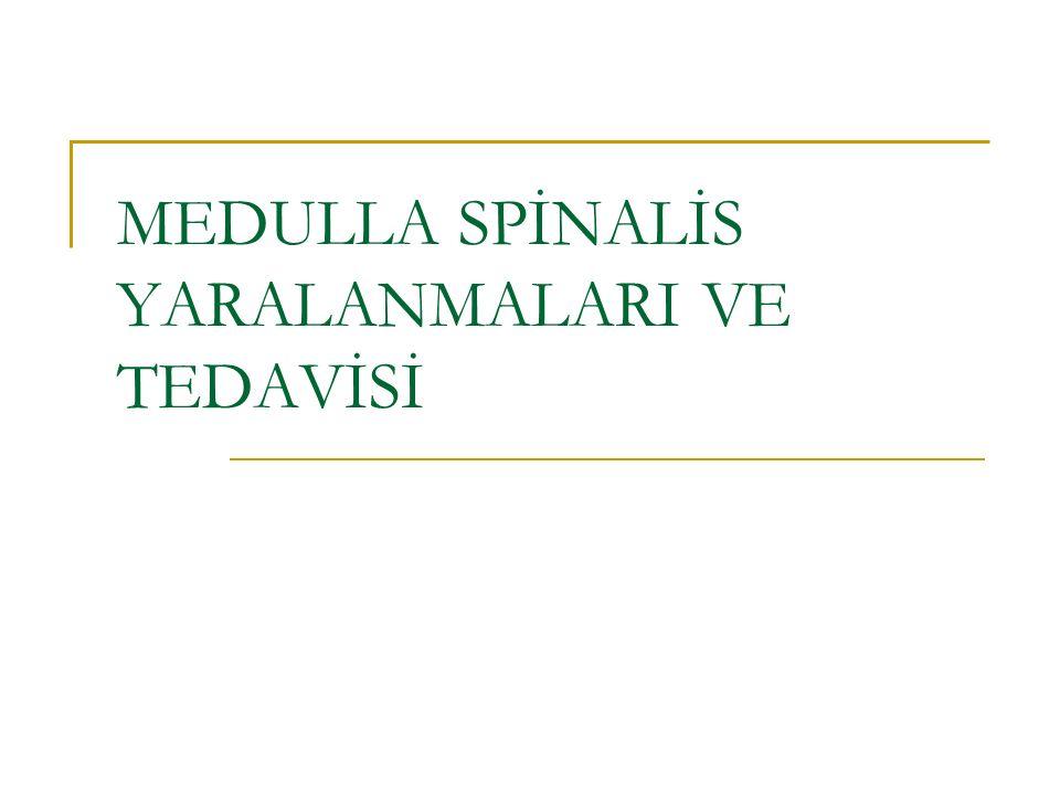 SPİNAL KORD=MEDULLA SPİNALİS (OMURİLİK) Beyin ile vücut arasında iletişimi sağlayan temel yapıdır İnen yollar (Beyinden medulla spinalise girerek beyaz cevherde ilerler ve motor aktiviteyi yaptıran bilgileri iletirler) Çıkan yollar (Arka kökler yoluyla medulla spinalise giren duyusal bilgileri üst düzeylere ve beyine iletir)