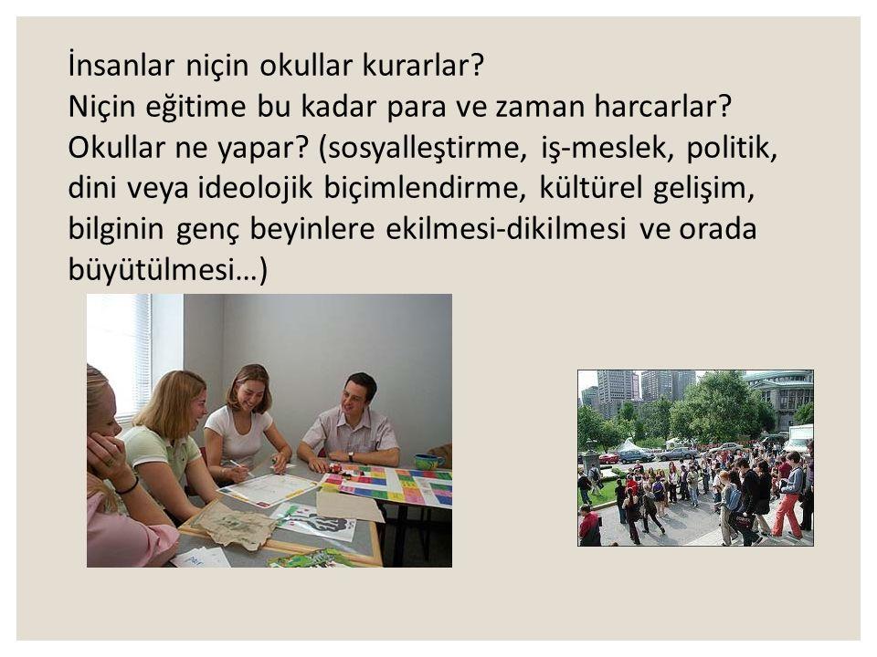 Eğitimin İşlevleri okul Siyasal Seçme ve yöneltme Bireyi geliştirme Toplumsal laştırma Ekonomik Kültürel Miras 18 EĞİTİMİN TOPLUMSAL TEMELLERİ Her top