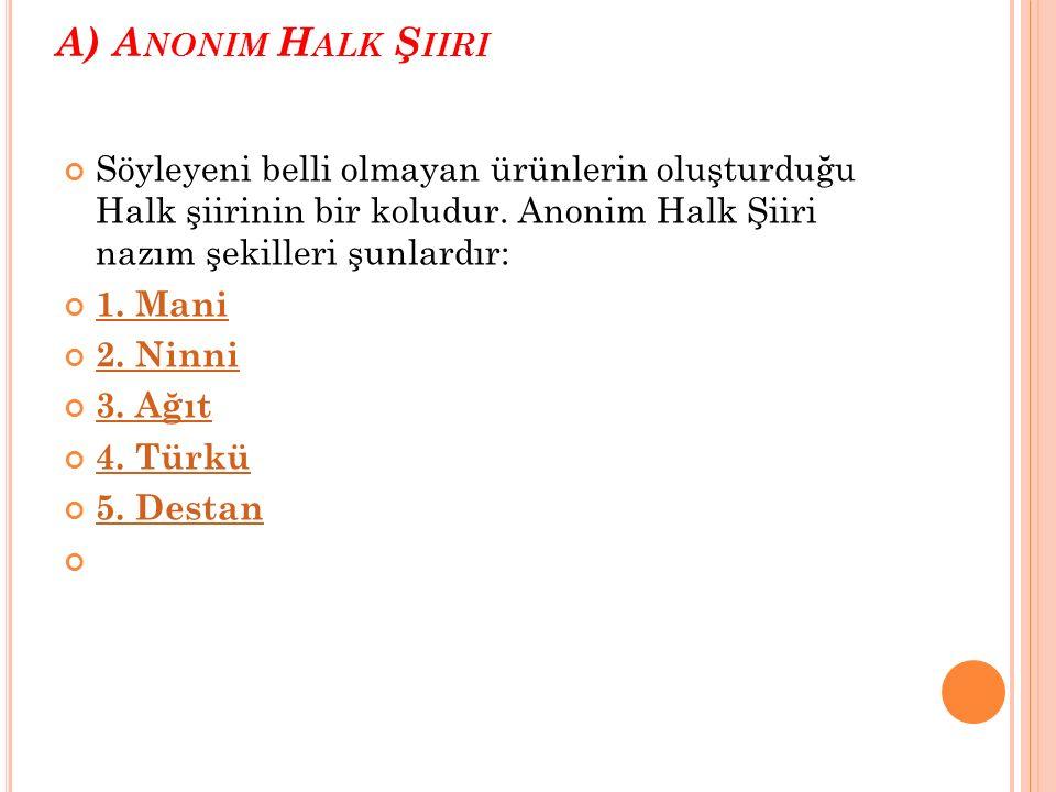 D INI -T ASAVVUFI H ALK Ş IIRI Dini- Tasavvufi Halk şiiri, 13.