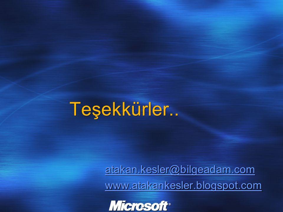 Teşekkürler.. atakan.kesler@bilgeadam.com www.atakankesler.blogspot.com