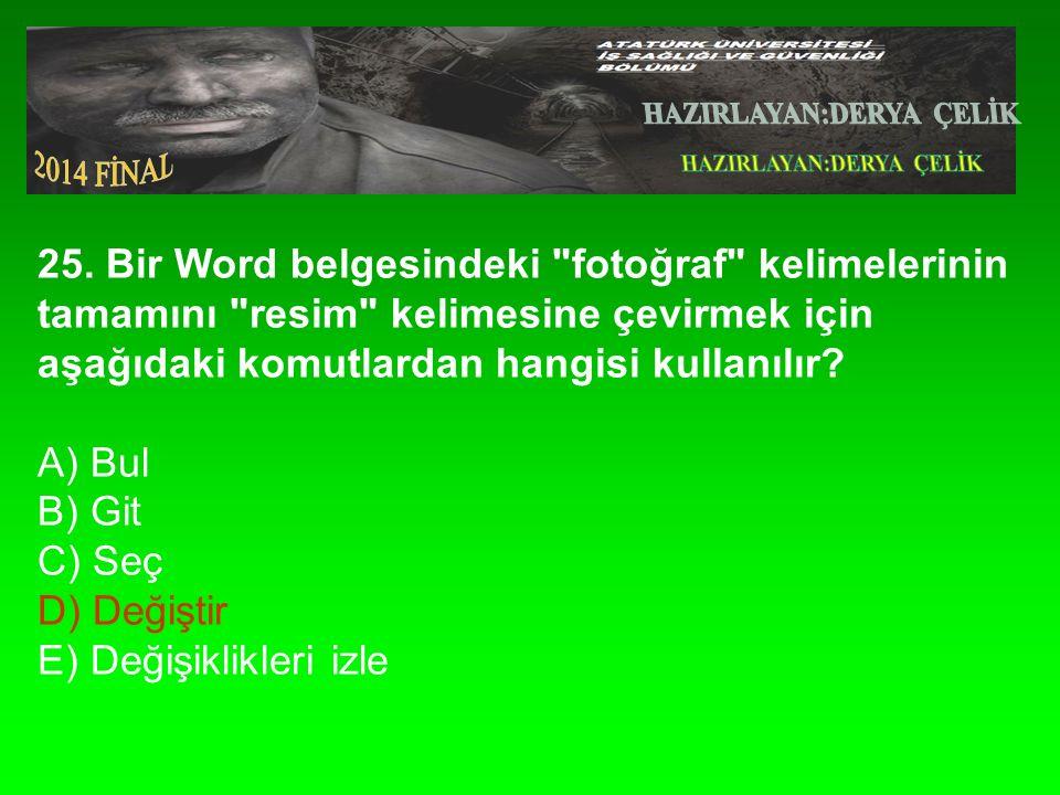 25. Bir Word belgesindeki
